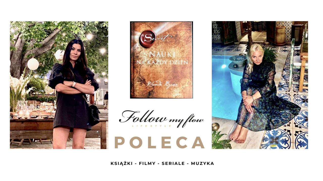 Follow My Flow poleca: Sekret. Nauki na każdy dzień